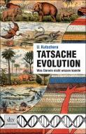"""""""Tatsache Evolution"""" von Prof. Ulrich Kutschera"""